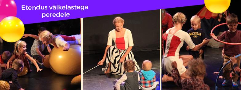 Interaktiivne kaasaegse tsirkuse-tantsu etendus väikelastele vanuses 0-3 eluaastat.