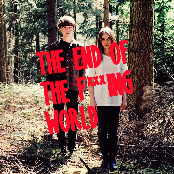 去X的世界末日The End of Fxxxing World