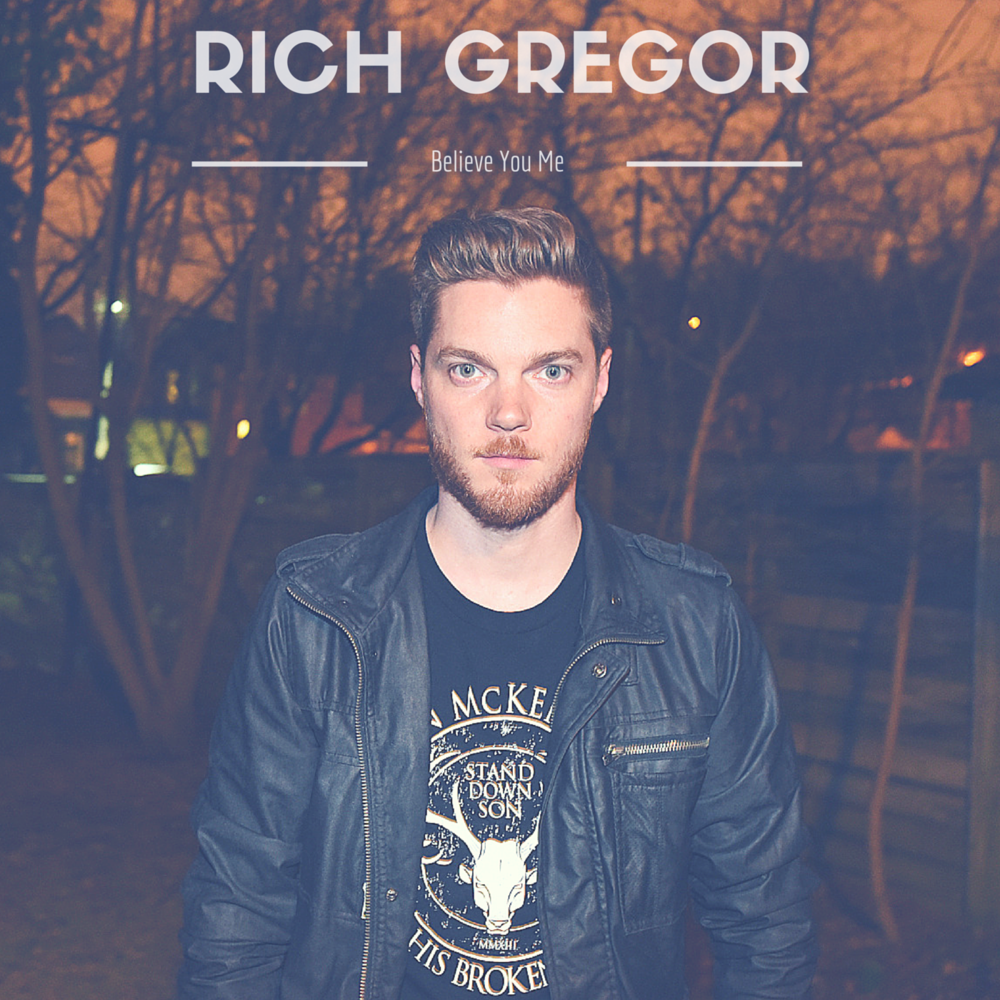 Rich Gregor - Believe You Me - EP - cover.png