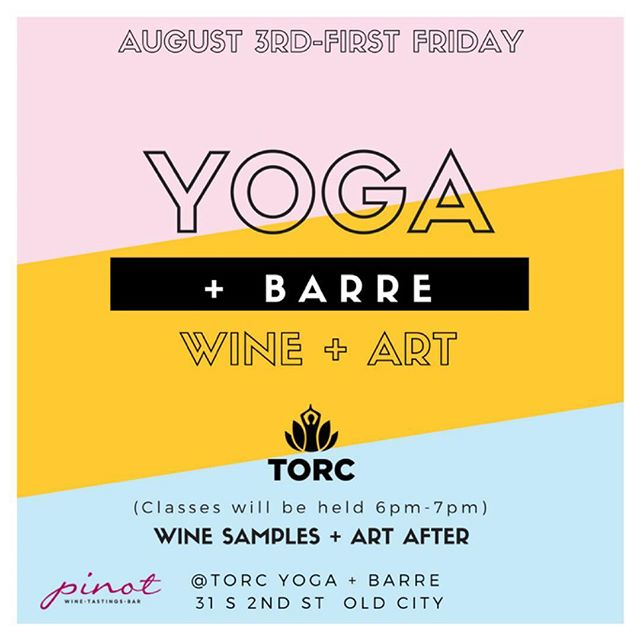 August 3rd, join us for a 6:00 pm yoga or barre class with @eat_pray_yoga  and @ashleynoelle123, followed by a wine tasting with @pinot_winebar and our monthly First Friday art show! #firstfridayphilly #philadelphiafirstfriday #ilovephilly #yogaphilly #yogaandwine #barreandwine #yogaandbarre #art #firstfriday