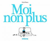 """Moi-non-plus"" : another way to say ""No"" in French"