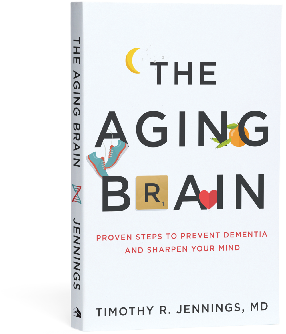 The Aging Brain by Timothy R. Jennings
