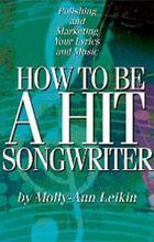 How-To-Be-A-Hit-Songwriter-Molly-Ann-Leikin.jpg