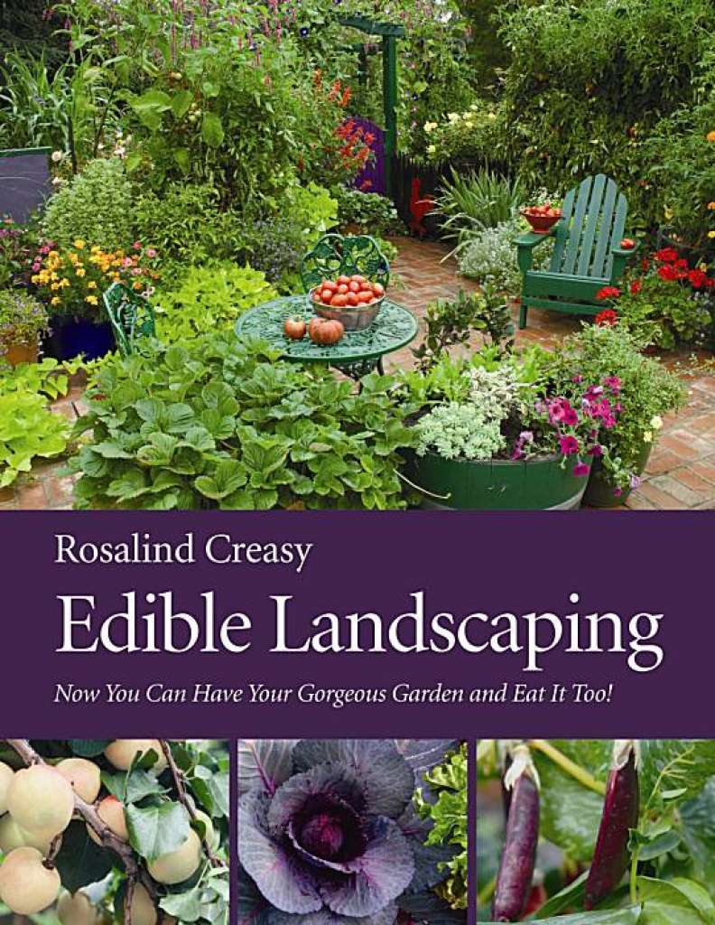 Edible Landscaping   Rosalind Creasy