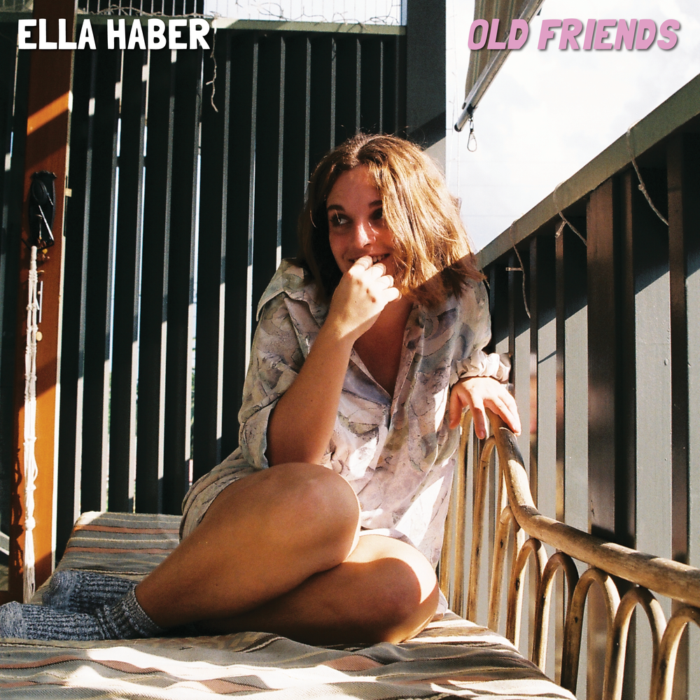 Old Friends - Single Ella Haber