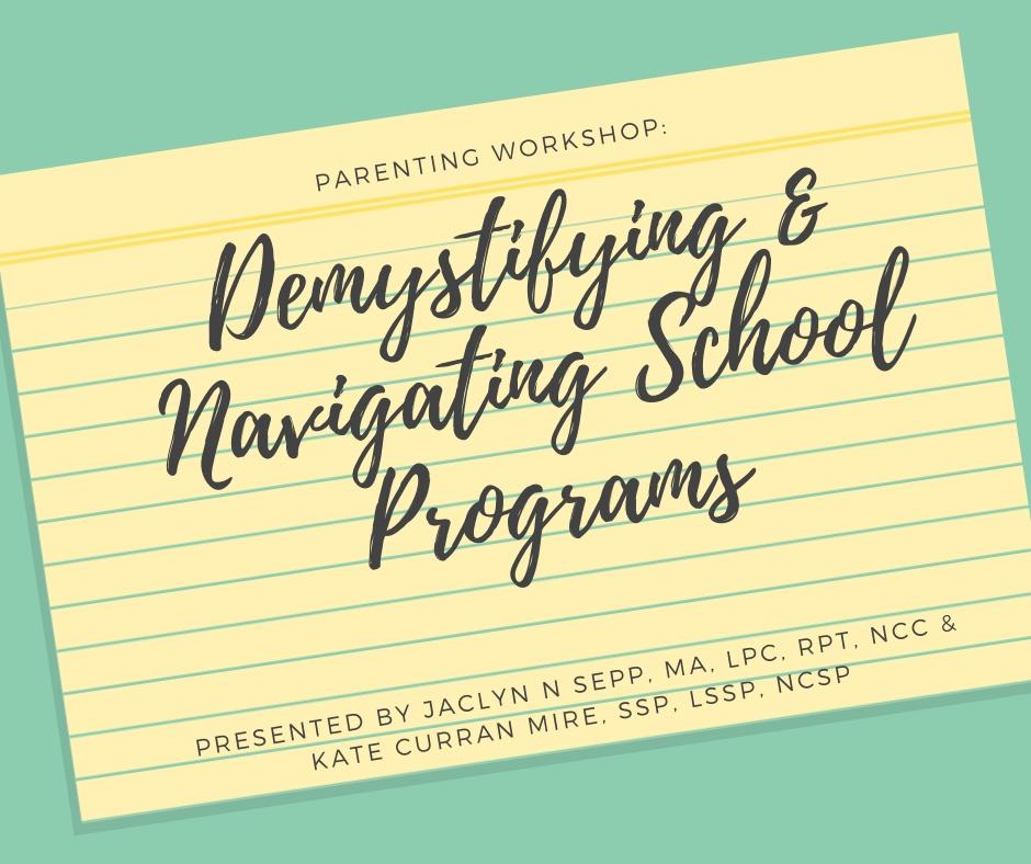 Copy of Demystifying & Navigating School Programs.jpg