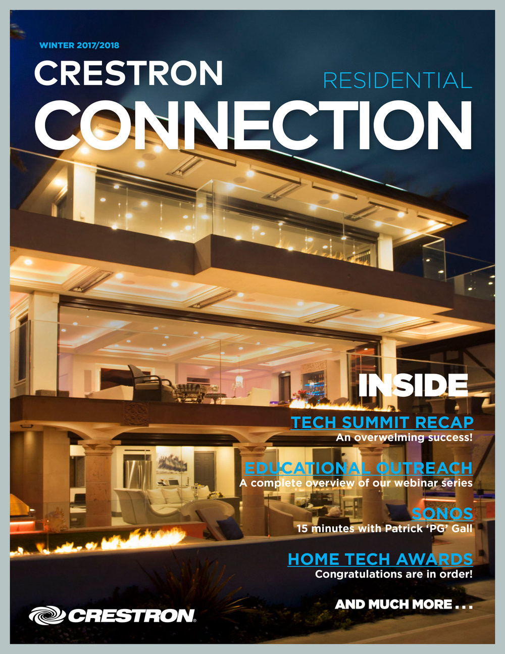 Front Page News! - Our project was chosen by Crestron to be profiled in the first edition of the Crestron Residential Connection, Winter 2017/2108.  We are humbled to share these pages with 2017 Crestron Home Tech Award Winners, and we couldn't be prouder to showcase Crestron in our 2017 Global Award Winning Integrated Home!