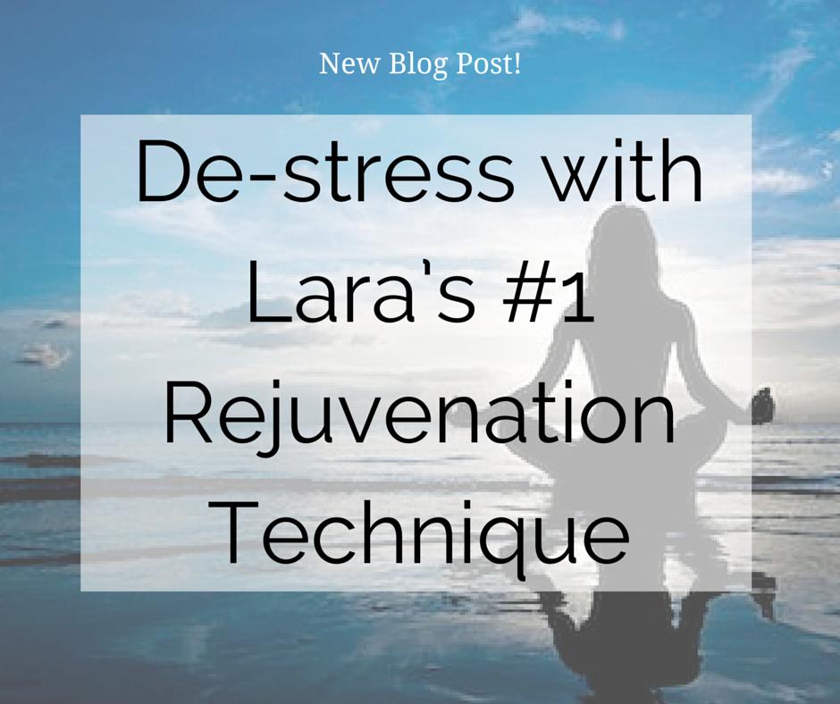 De-stress with Lara's #1 Rejuvenation