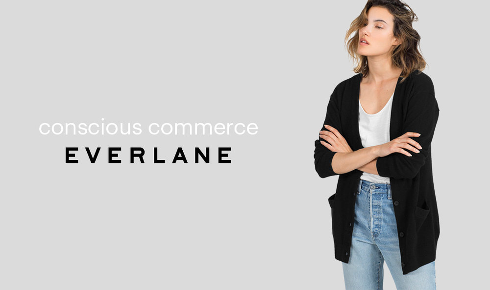 Conscious-Commerce-Everlane.jpg