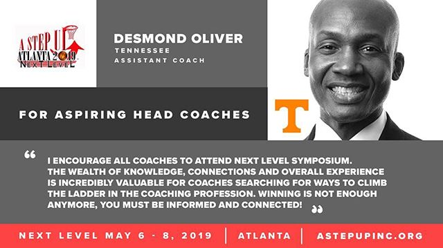 "Aspiring to be a Head Coach? ""Winning is NOT enough anymore, you must be INFORMED & CONNECTED!"" @desmondoliver6168 of @vol_hoops said it best 👇🏽 Join us in ATL for #NextLevel2019 (7+ years of college coaching experience)"