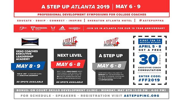 3 EVENTS 1 LOCATION!  #AStepUp2019 = Hungry Assistant Coaches who want to GET BETTER!  #NextLevel2019 = Aspiring Head Coaches. Come have a discussion with AD's & Administrators.  #HCELA2019 = This is not a Basketball Clinic. It's EXECUTIVE LEADERSHIP!  Come prepared to GROW!