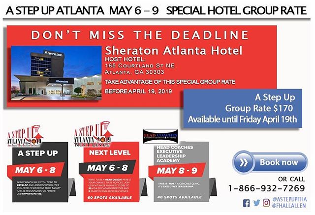 Hey Coaches, don't miss the deadline for the special group rate at the Sheraton Atlanta Hotel! Ends THIS FRIDAY! 4/19