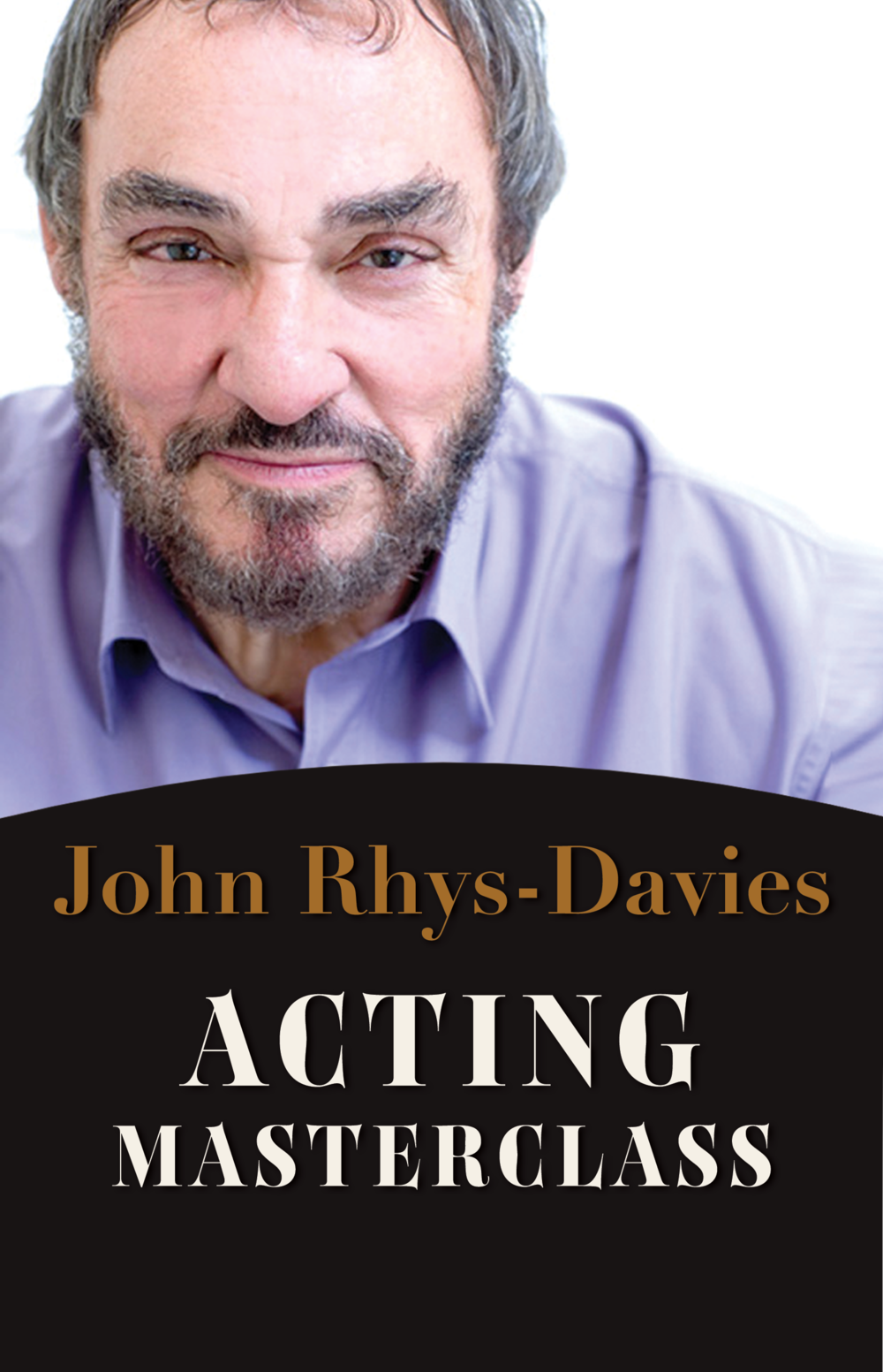 Masterclass with Actor John Rhys-Davies July 15.png
