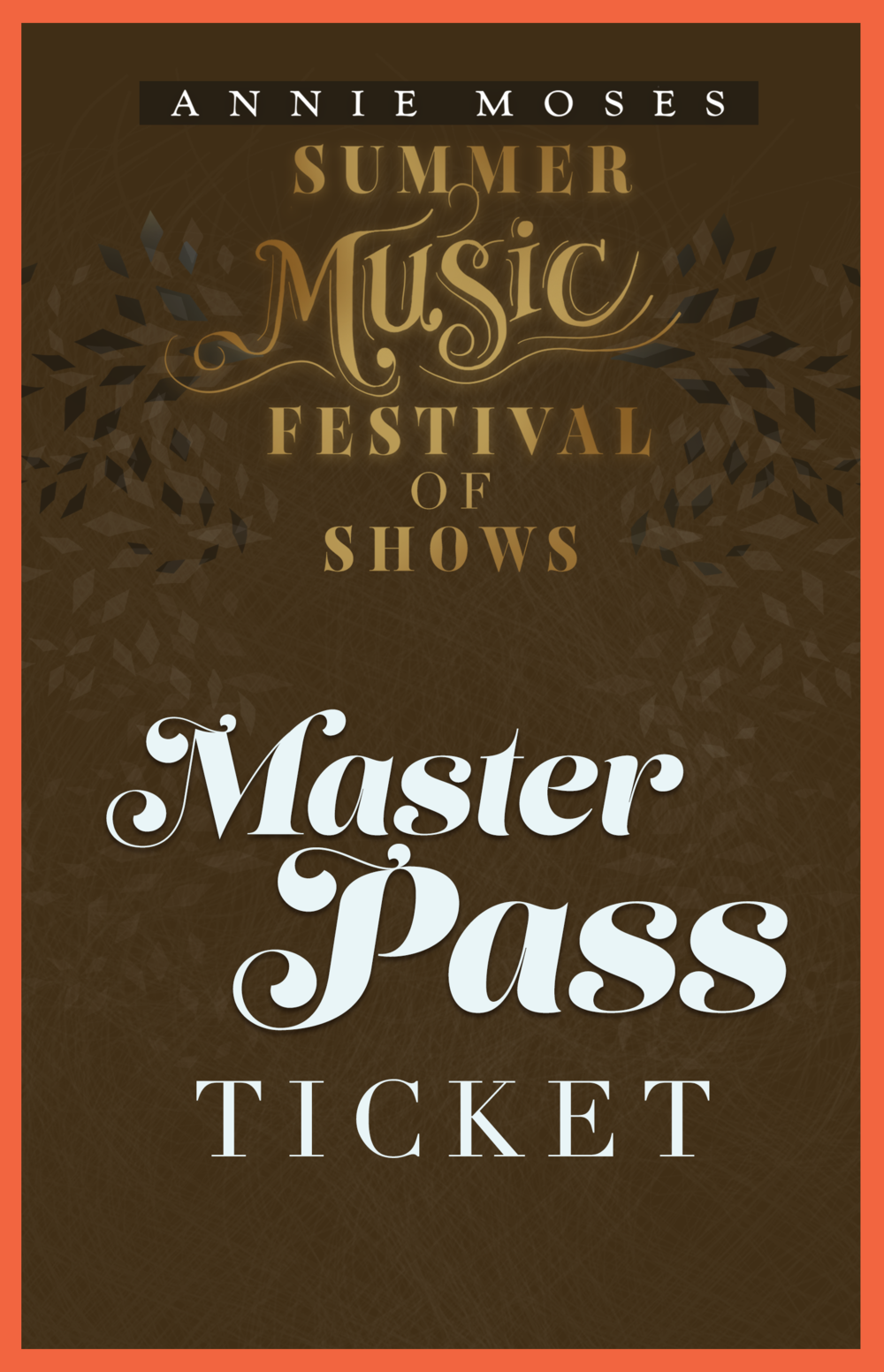 Annie Moses Summer Music Festical Master Pass.png