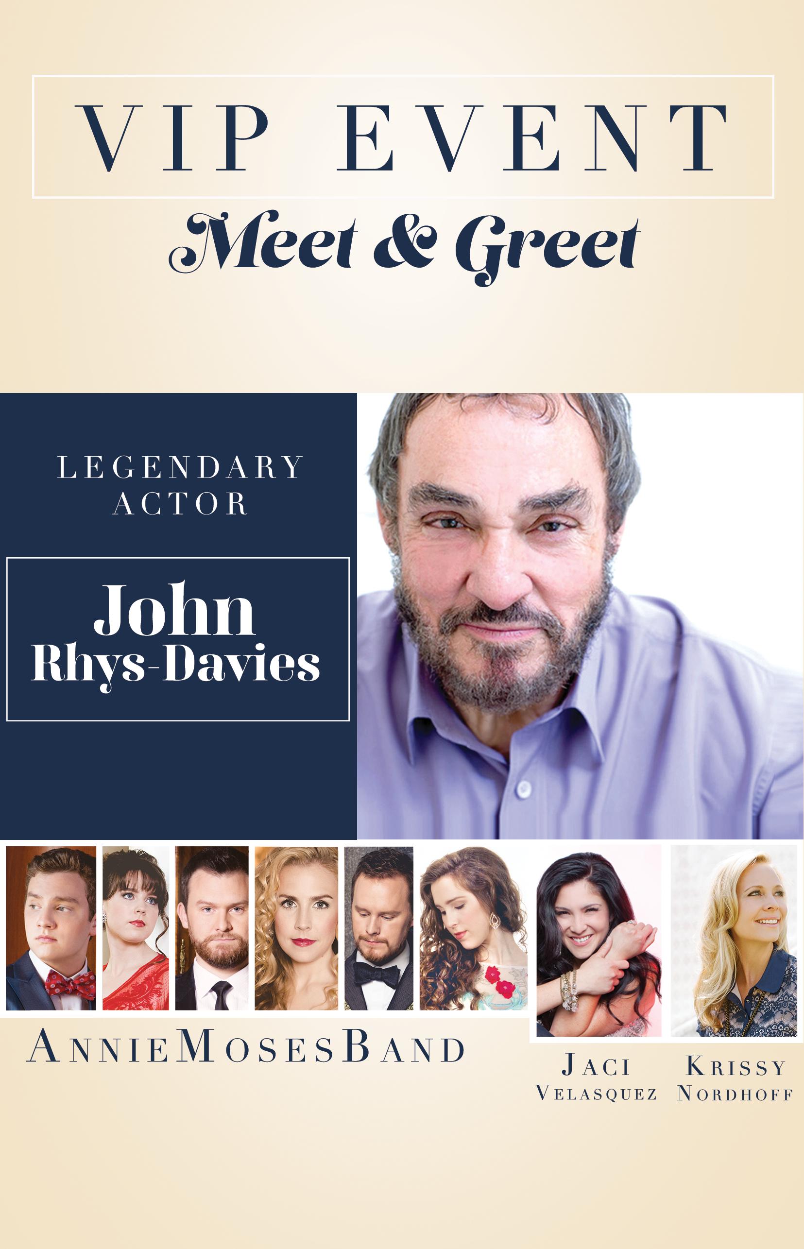 Vip Meet And Greet W John Rhys Davies Annie Moses Summer Music