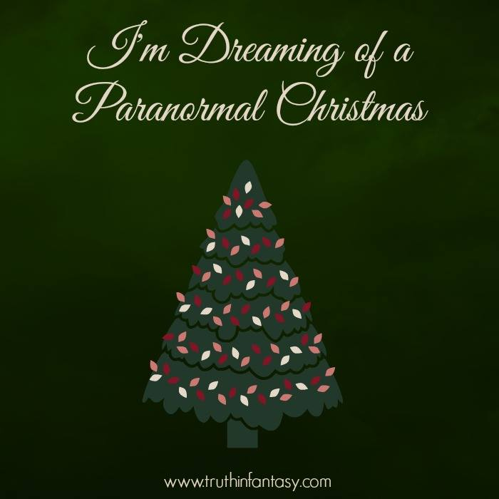 I'm dreaming of a paranormal Christmas.jpg
