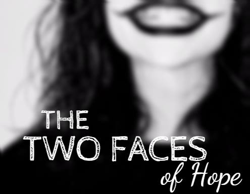 The two faces of hope.jpg