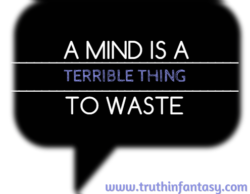 A mind is a terrible thing to waste.png
