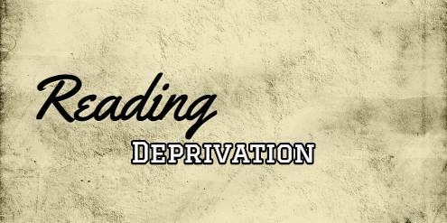 Reading deprivation.jpg