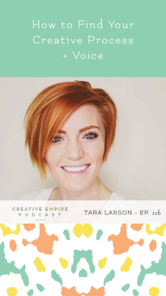 Creative Empire Podcast | Episode 116 | Tara Larson of Rad and Happy | Instagram Graphic