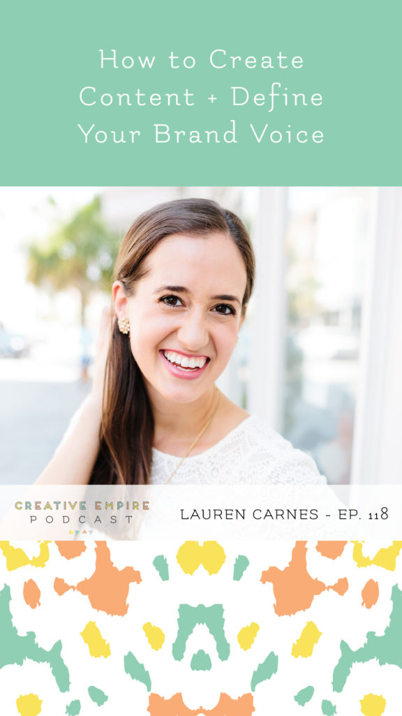 Creative Empire Podcast | Episode 118 | Lauren Carnes | Instagram Story Graphic
