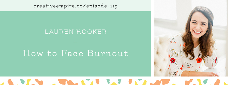 Creative Empire Podcast | Email Header Template | Episode 119 with Lauren Hooker