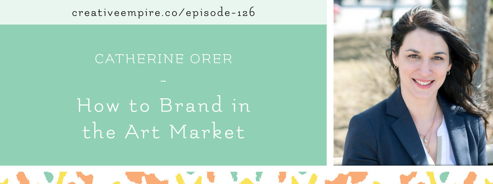 Email Header 126 | Catherine Orer | Creative Empire Podcast
