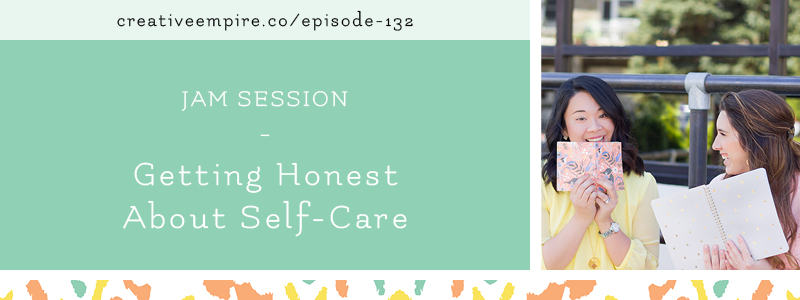 Email Header | Episode 132 | Self Care