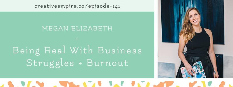 Email Header | Episode 141 | Megan Elizabeth