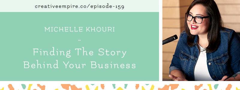 Email Header | Episode 159 | Michelle Khouri