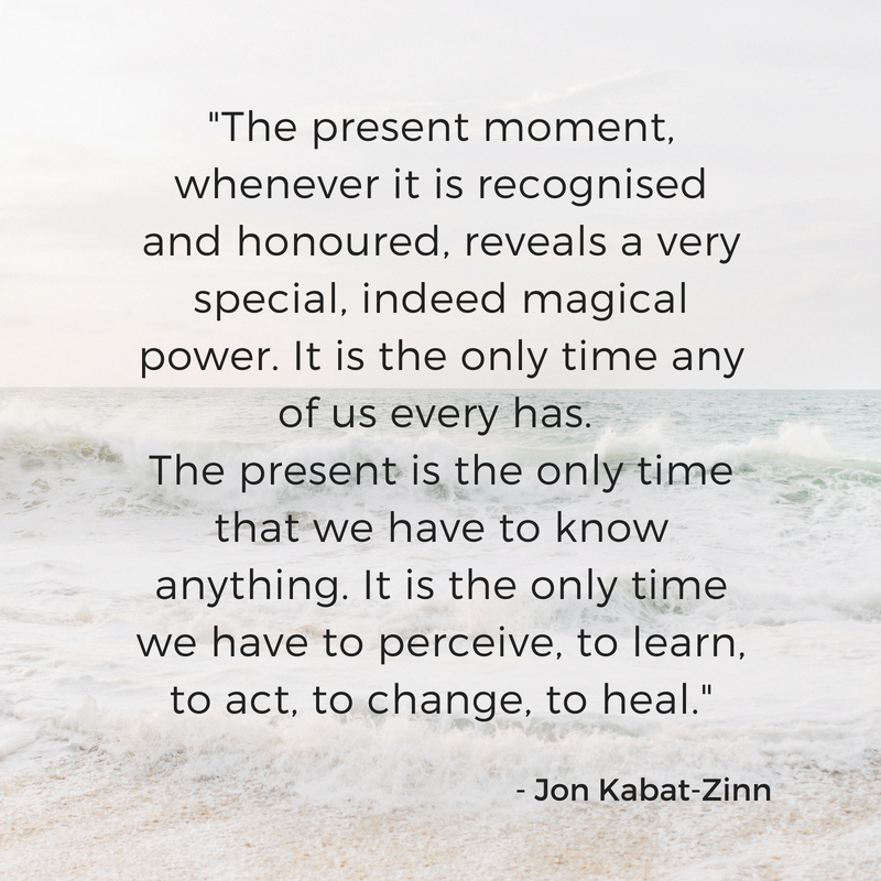 """""""The present moment, whenever it is recognised and honoured reveals a very special, indeed magical power. It is the only time any of us every has. The present is the only time that we have to know anything. It is the.png"""