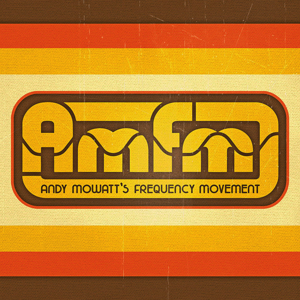 AMFM: Andy Mowatt's Frequency Movement - Genre: World FunkLocation: Lancaster, PAItinerary: Northeast, Mid-Atlantic, Southeast, Mid-west