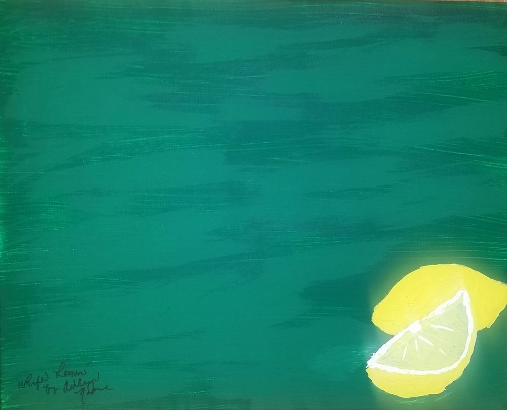 """When Life Gives You Lemons"""