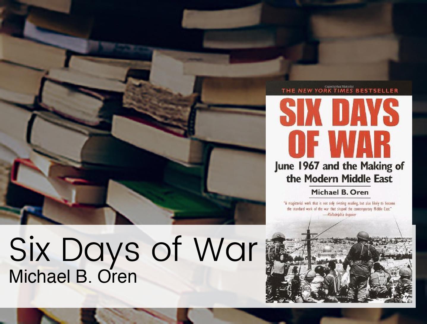 Israel Book Club: Six Days of War — Temple Emanu-El Brotherhood