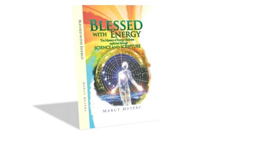 - This book, written by Marcy, uses a trinity of proof - easy to understand scientific explanation, scriptural support for the concepts and life experiences - to explain how and why energy medicine works.Read: Sample Chapter now