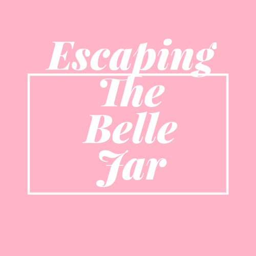 Escaping the Belle Jar