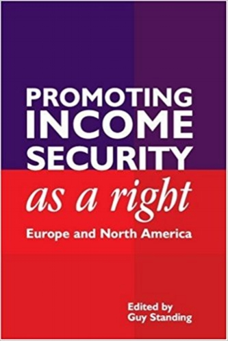 Promoting Income Security as a Right: Europe and North America , edited (London: Anthem Press, 2004, revised 2005).    Details