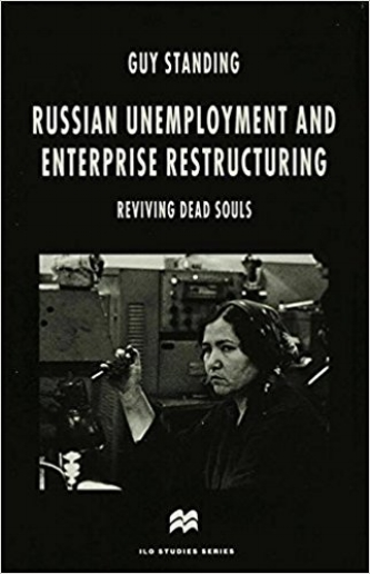 Russian Unemployment and Enterprise Restructuring: Reviving Dead Souls  (Basingstoke: Macmillan, 1996).      Details