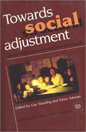 Towards Social Adjustment: Labour Market Issues in Structural Adjustment , edited with V. Tokman (Geneva: ILO, 1991).   Details