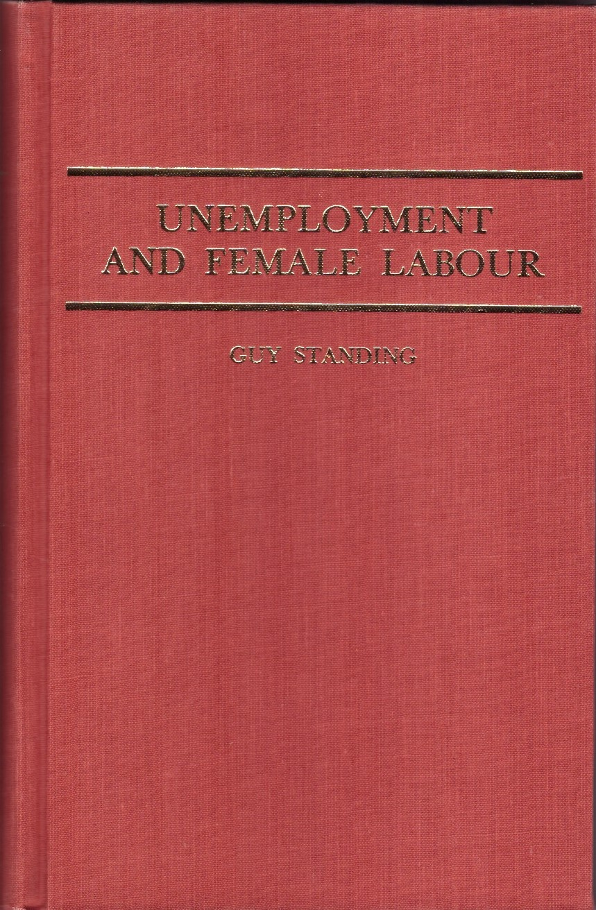 Unemployment and Female Labour: A Study of Labour Supply in Kingston, Jamaica  (London: Macmillan, 1981).      Details