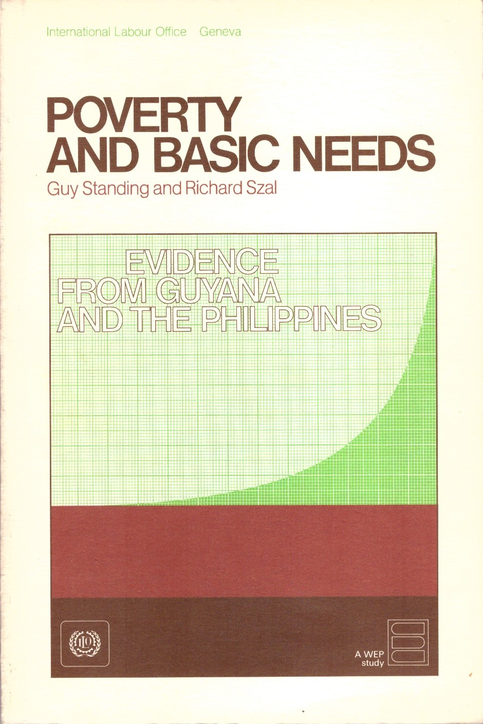 Poverty and Basic Needs: Evidence from Guyana and the Philippines , with R. Szal (Geneva: ILO, 1979).     Details