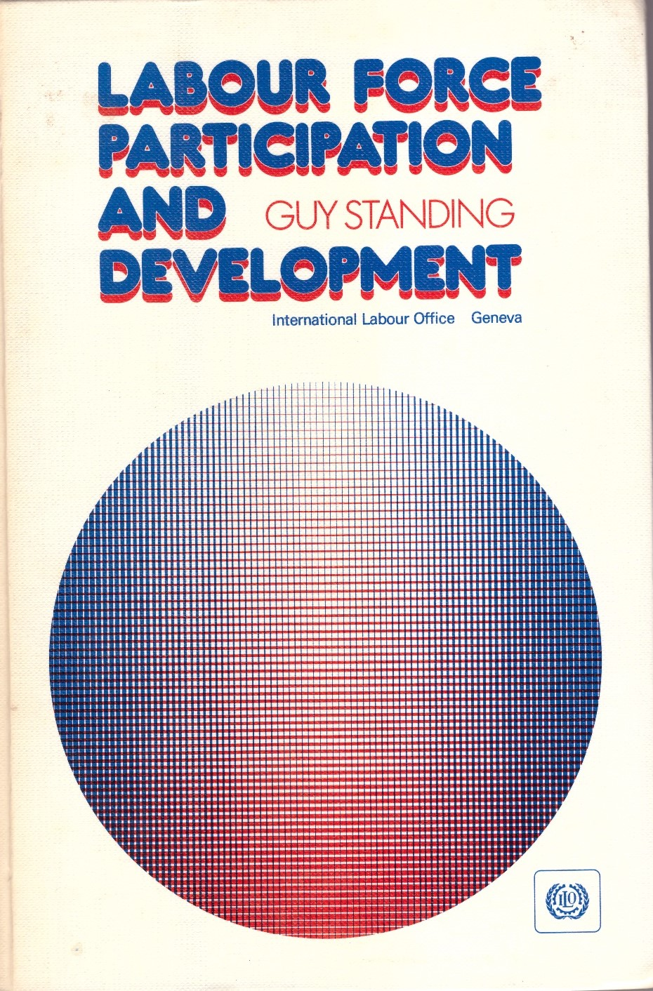 Labour Force Participation and Development  (Geneva: ILO, 1978; 2nd edn., 1981, reprinted 1982).    Details