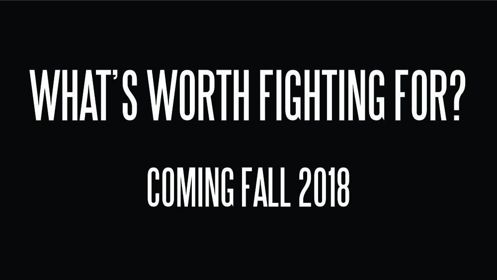 What's worth fighting for zoe kissel film