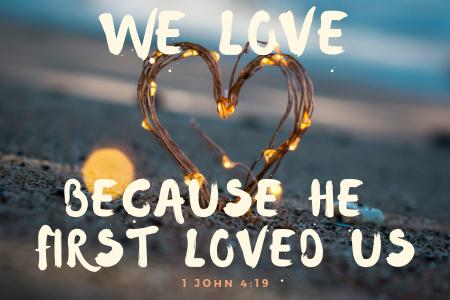 1 John 4_19 - Blog.png
