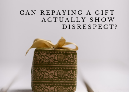 Blog 12.28.18 - repaying a gift.png
