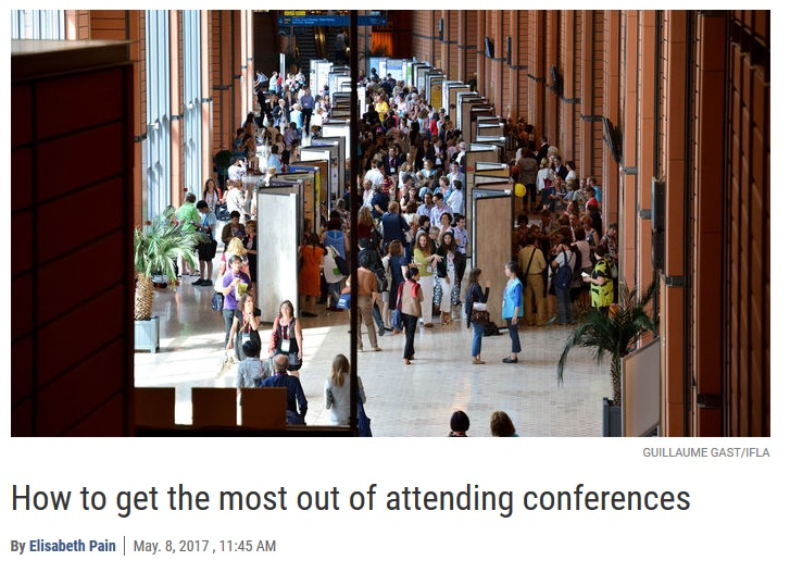 Conferences - I came across this nice article in Science by Elizabeth Pain which is full of suggestions on how to make the most of a conference/meeting. Click here to go to the site direct.