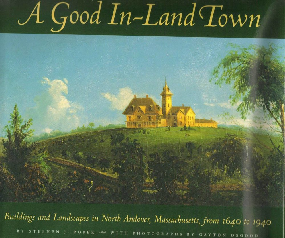 Recommended book by Stephen Roper is available for purchase in the North Andover Historical Society  Gift Shop  which is open Tuesday - Friday: 10-3.