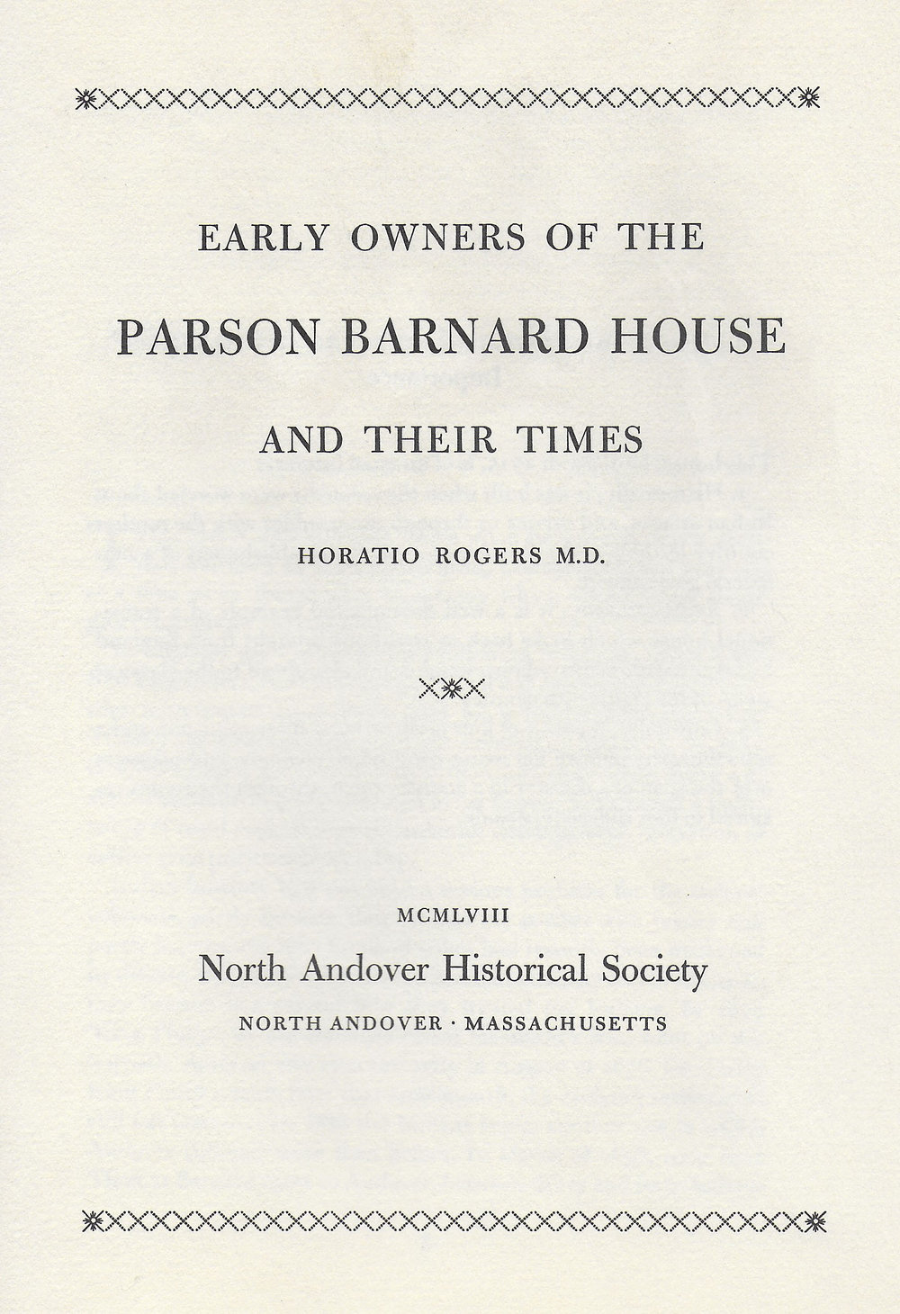 Early Owners of the Parson Barnard House & Their Times  by Horatio Rogers, M.D.