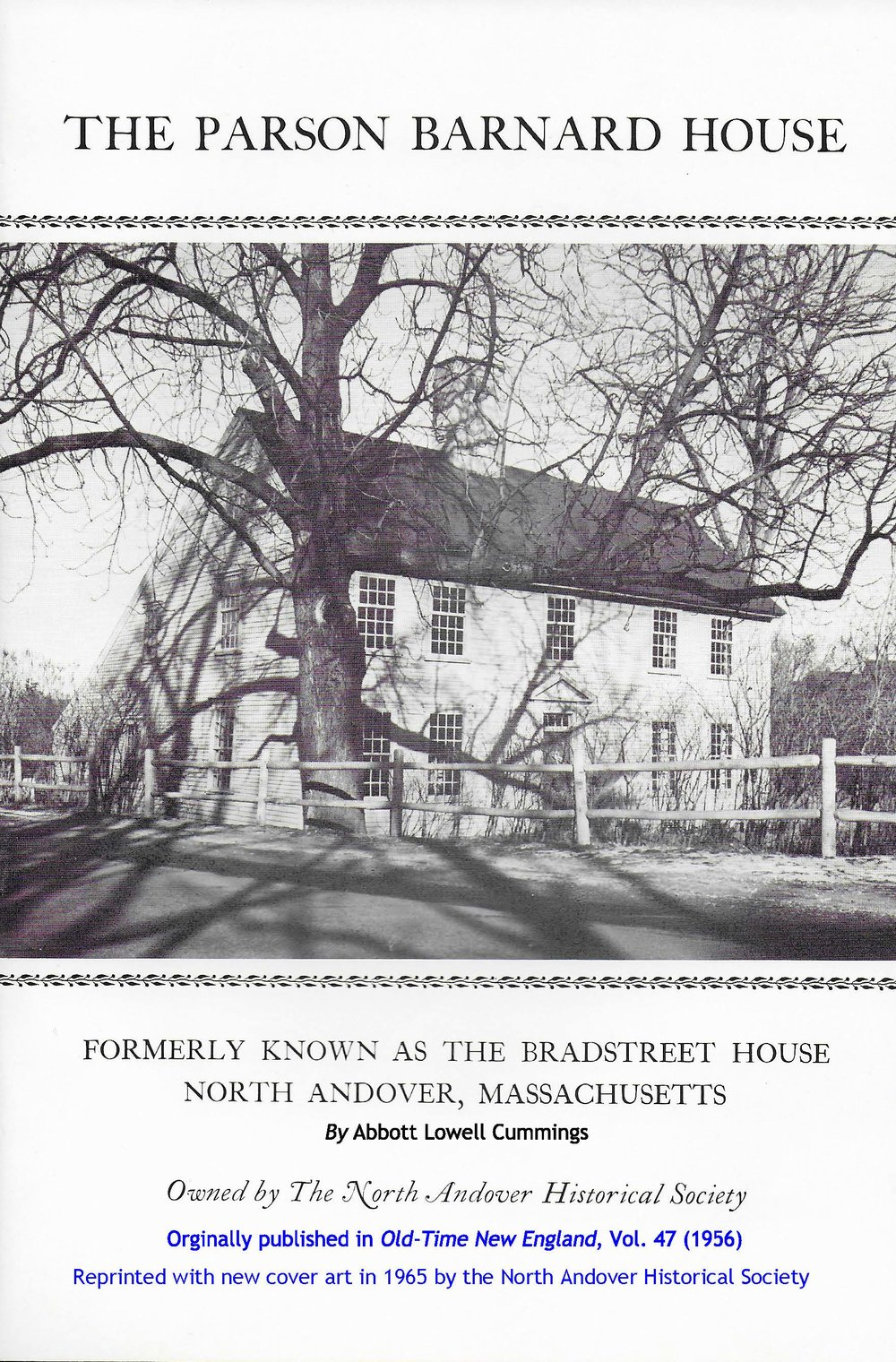 The History of the Parson Barnard House  by Abbott Lowell Cummings.