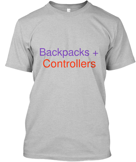 Backpacks + Controllers Tshirt Front.jpg
